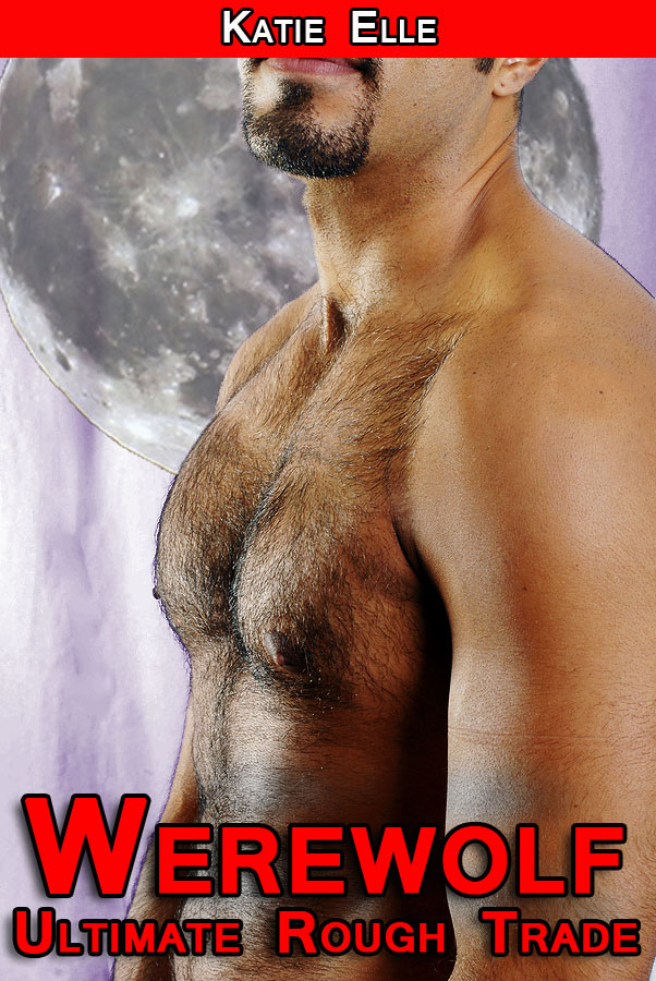 Werewolf: Ultimate Rough Trade (Werewolf Vampire Erotica m/m, m/f)