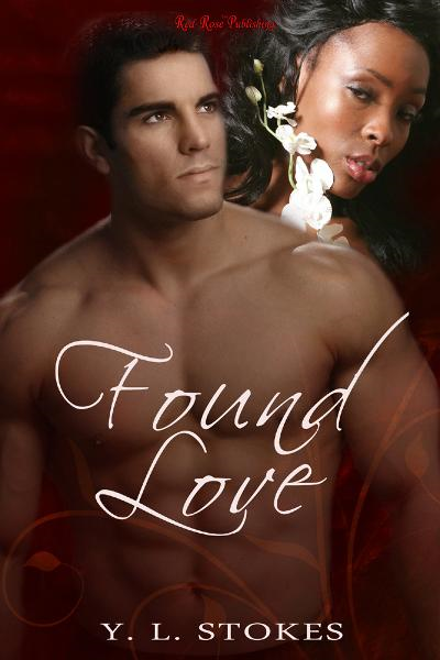 Found Love By: Y.L. Stokes