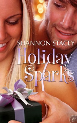 Holiday Sparks By: Shannon Stacey