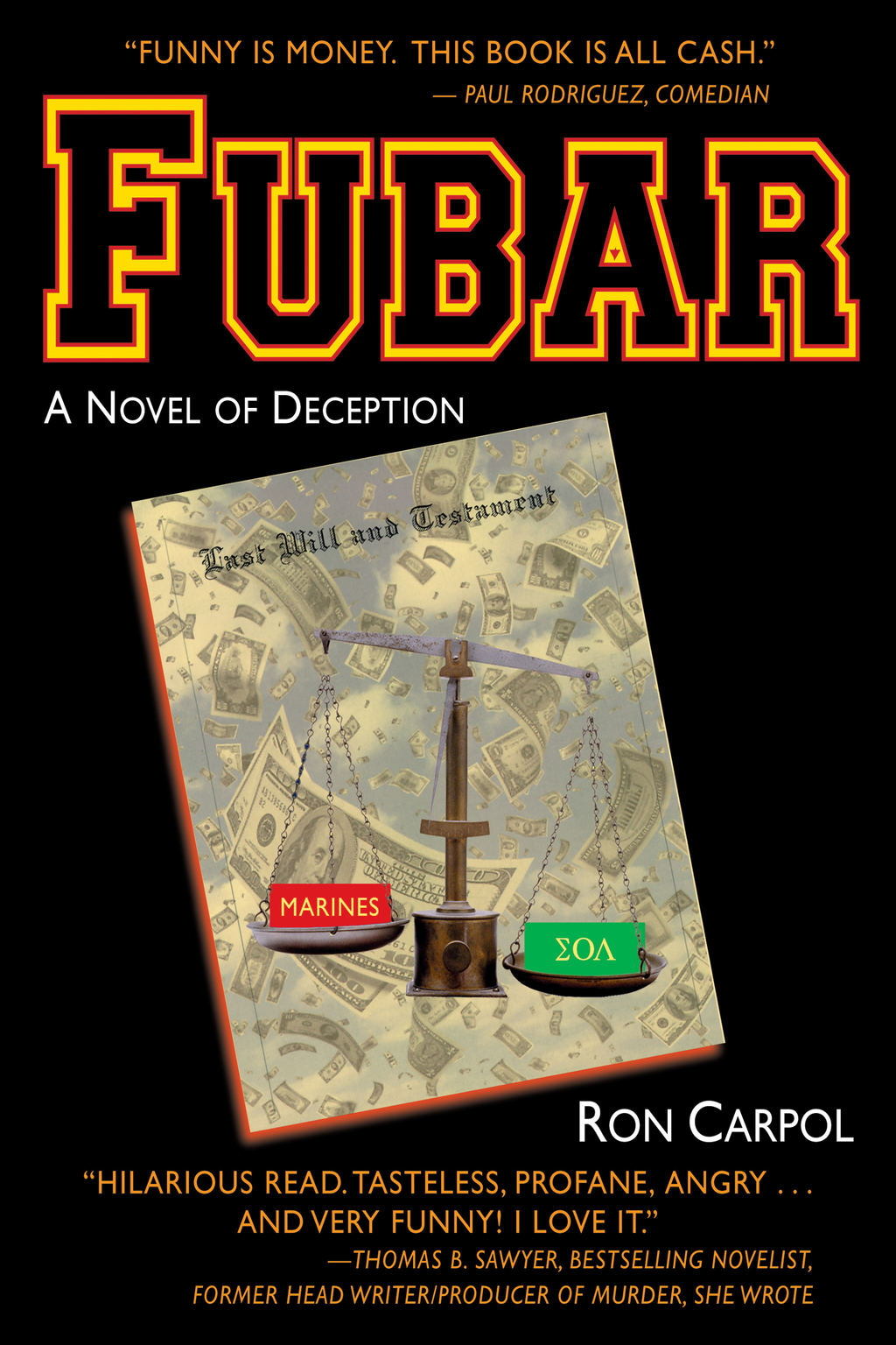 Fubar: A Novel of Deception By: Ron Carpol