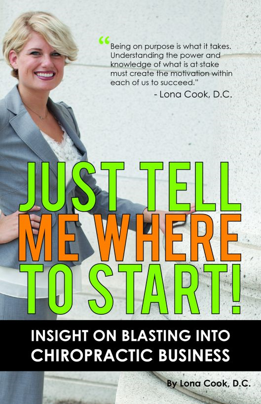 Just Tell Me Where To Start: Insight On Blasting Into Chiropractic Business