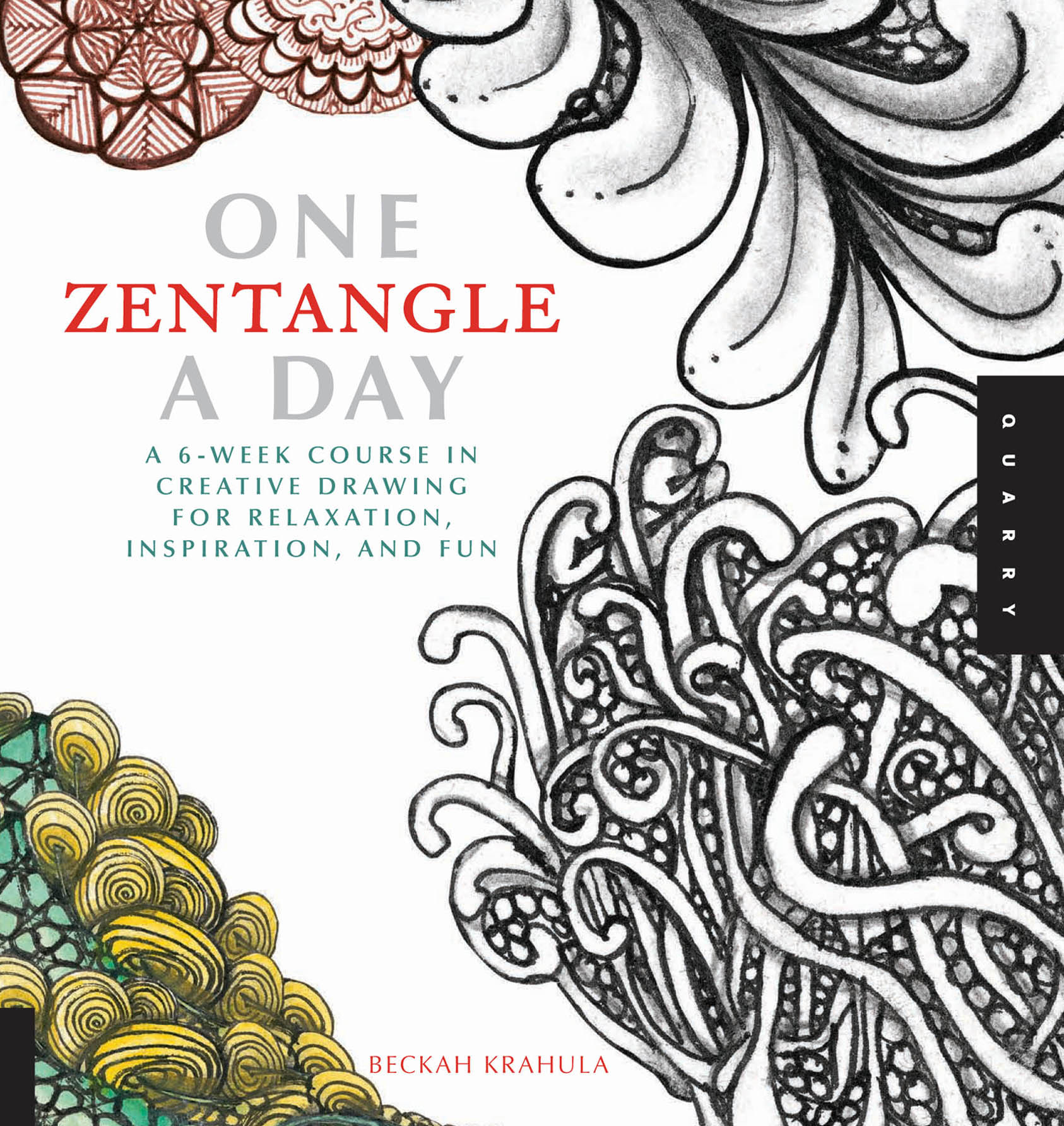 One Zentangle A Day By: Beckah Krahula