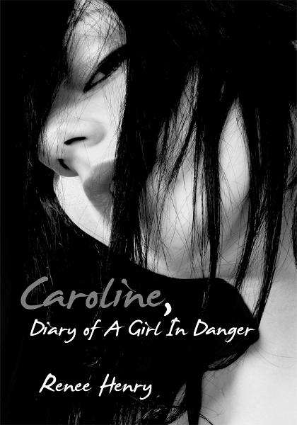 Caroline, Diary of A Girl In Danger