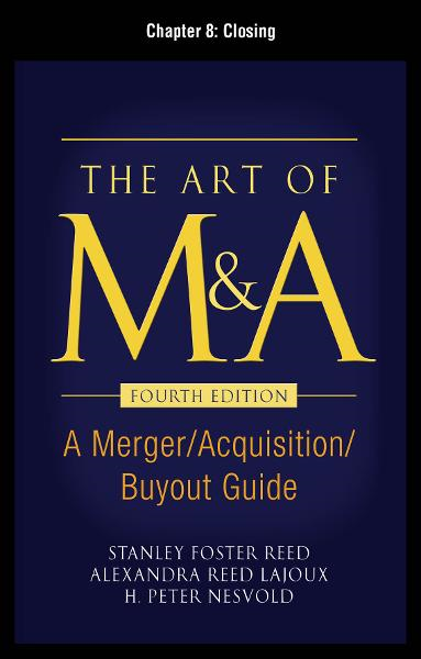The Art of M&A, Fourth Edition, Chapter 8 - Closing