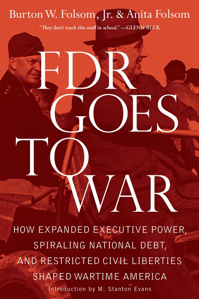 FDR Goes to War By: Anita Folsom,Burton W., Jr. Folsom