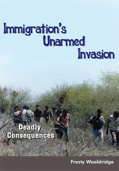 Immigration's Unarmed Invasion