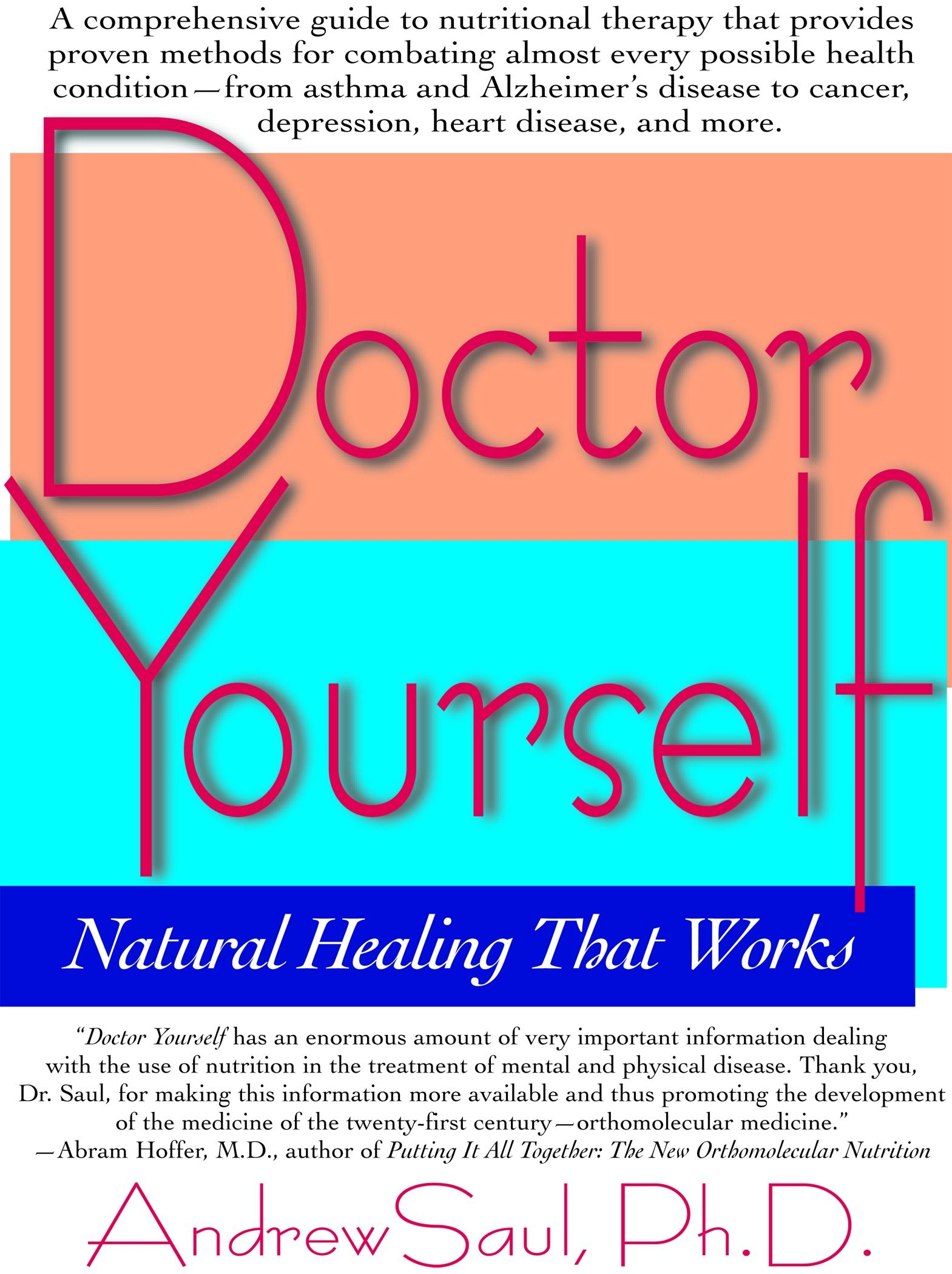 Doctor Yourself : Natural Healing That Works