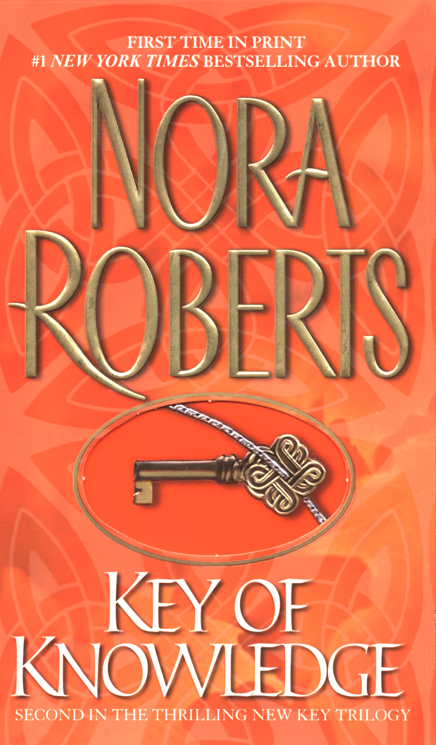 Key Of Knowledge By: Nora Roberts