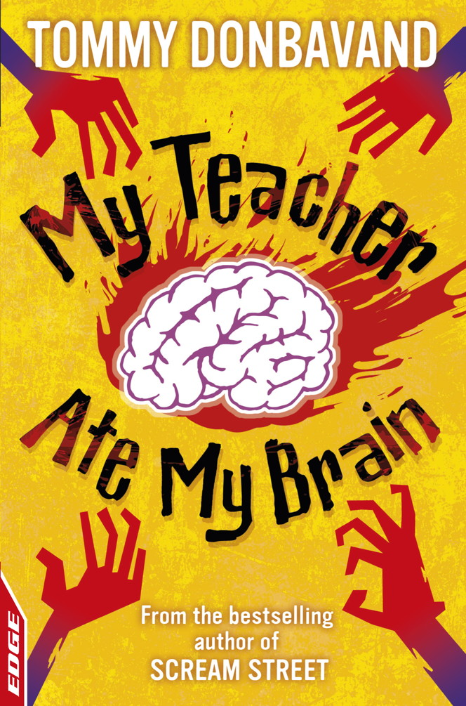 EDGE: Rivets: My Teacher Ate My Brain