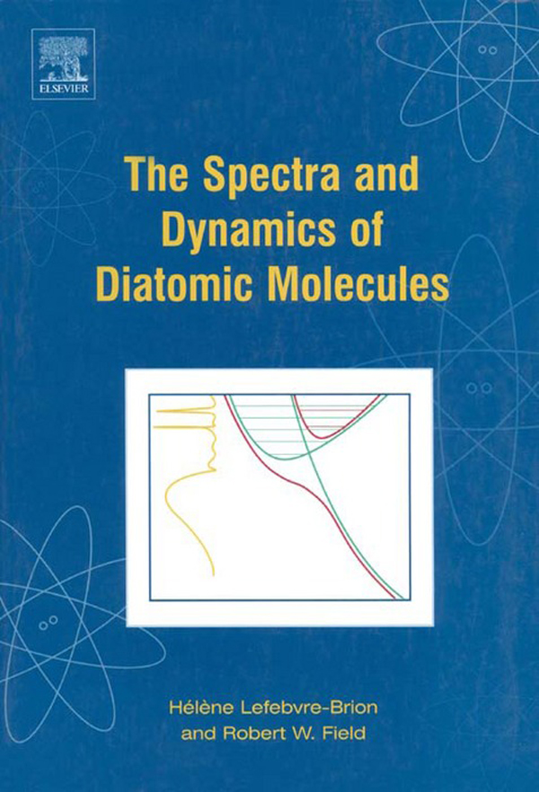 The Spectra and Dynamics of Diatomic Molecules Revised and Enlarged Edition