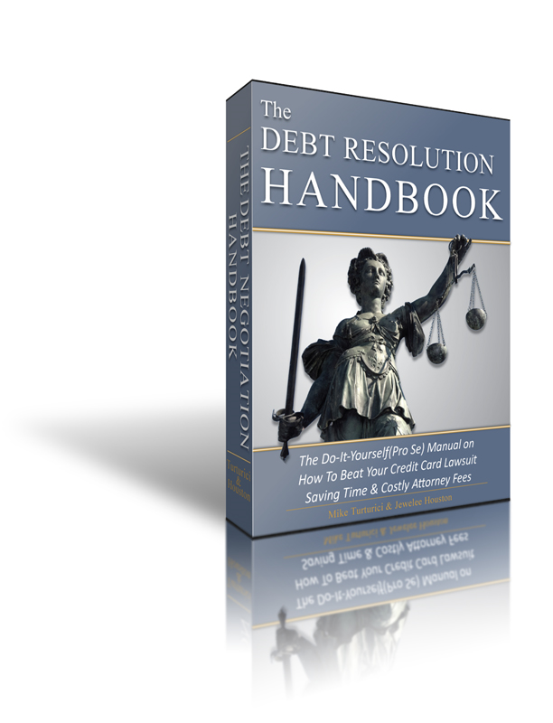 "The Debt Resolution Handbook: The ""real"" cure for debt & secrets debt collectors don't want you to know."