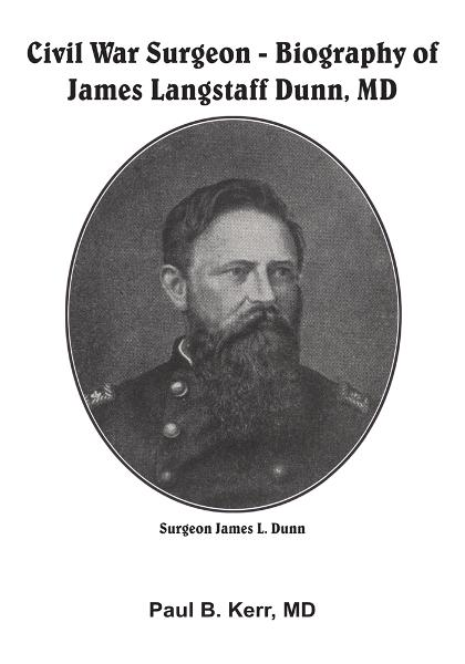 Civil War Surgeon - Biography of James Langstaff Dunn, MD