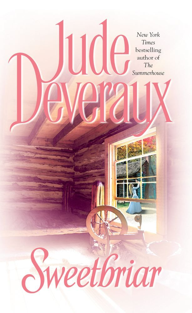 Sweetbriar By: Jude Deveraux