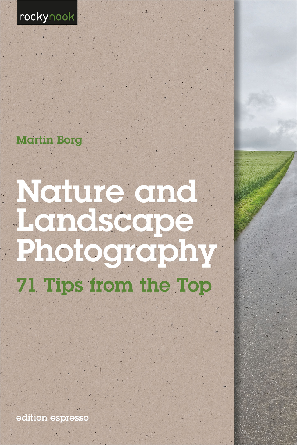 Nature and Landscape Photography By: Martin Borg