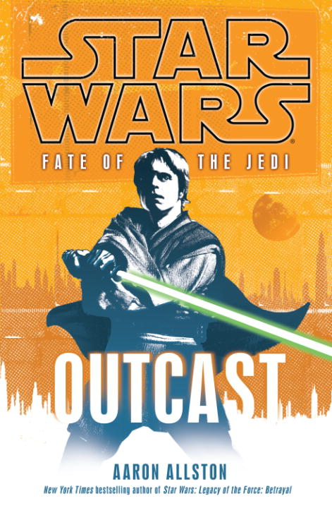 Outcast: Star Wars (Fate of the Jedi)