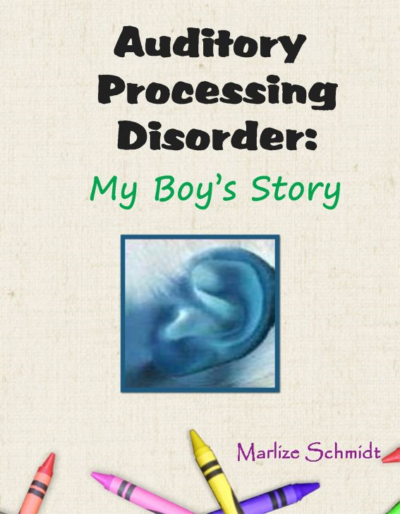 Auditory Processing Disorder: My Boy's Story