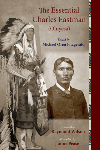 The Essential Charles Eastman (Ohiyesa)