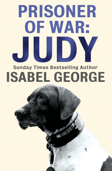 Prisoner of War: Judy By: Isabel George