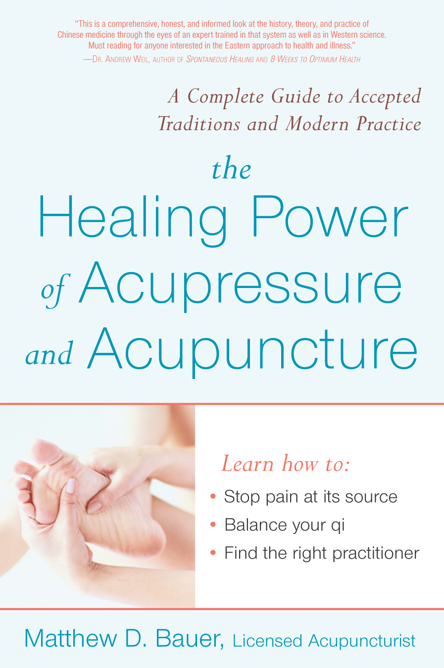 Healing Power Of Acupressure and Acupuncture By: Matthew Bauer