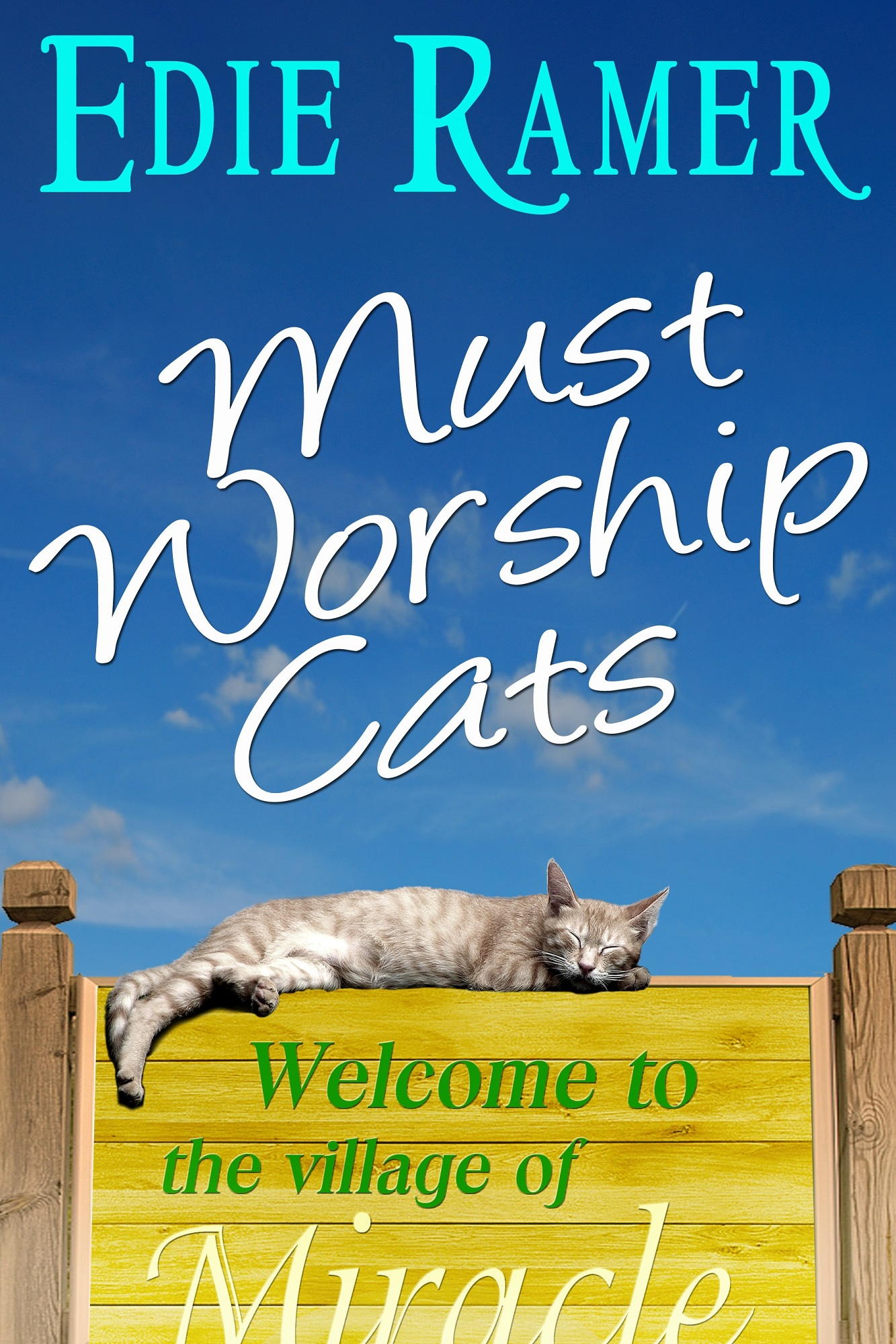 Must Worship Cats By: Edie Ramer