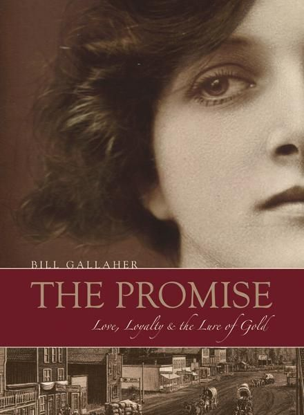 The Promise: Love, Loyalty & the Lure of Gold