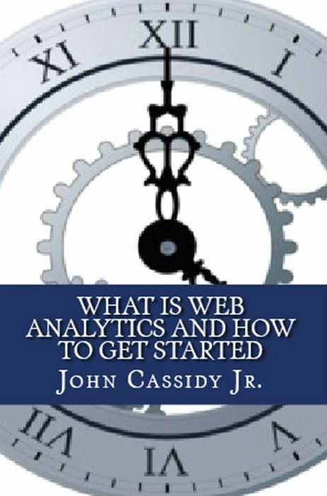 What Is Web Analytics and How to Get Started