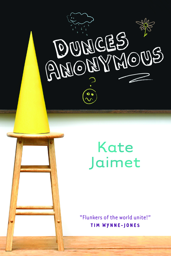 Dunces Anonymous By: Kate Jaimet