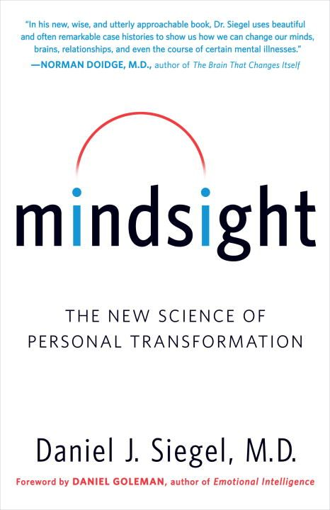 Mindsight By: Daniel J. Siegel