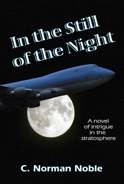 In the Still of the Night By: C. Norman Noble