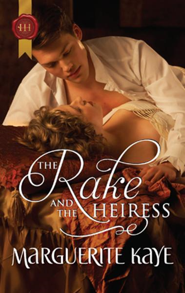 The Rake and the Heiress By: Marguerite Kaye