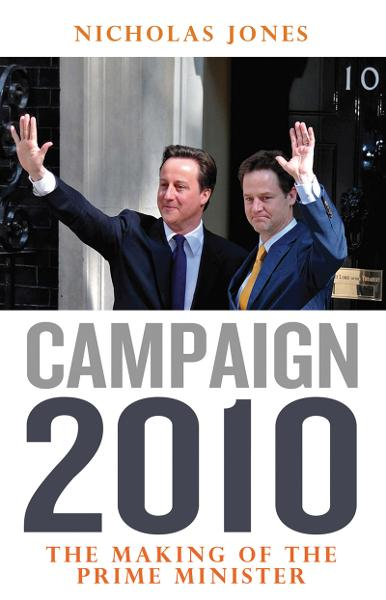 download campaign 2010: the making of the prime minister