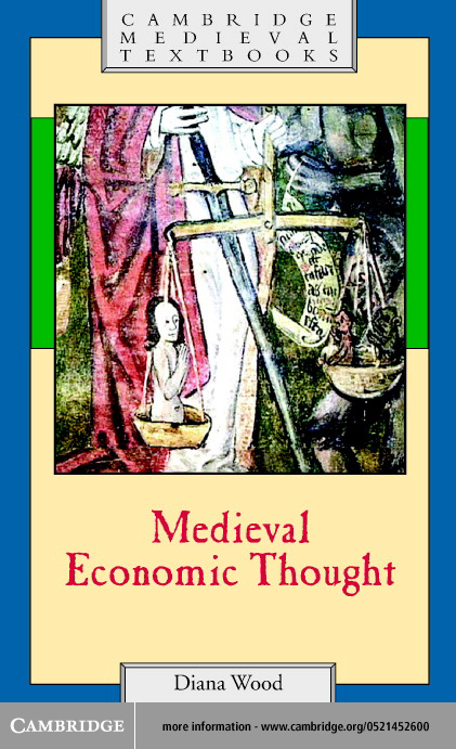 Medieval Economic Thought By: Wood, Diana