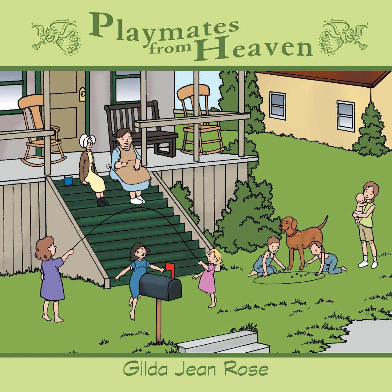 Playmates from Heaven By: Gilda Jean Rose