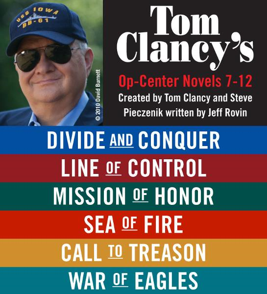 Tom Clancy's Op-Center Novels 7?12 By: Tom Clancy