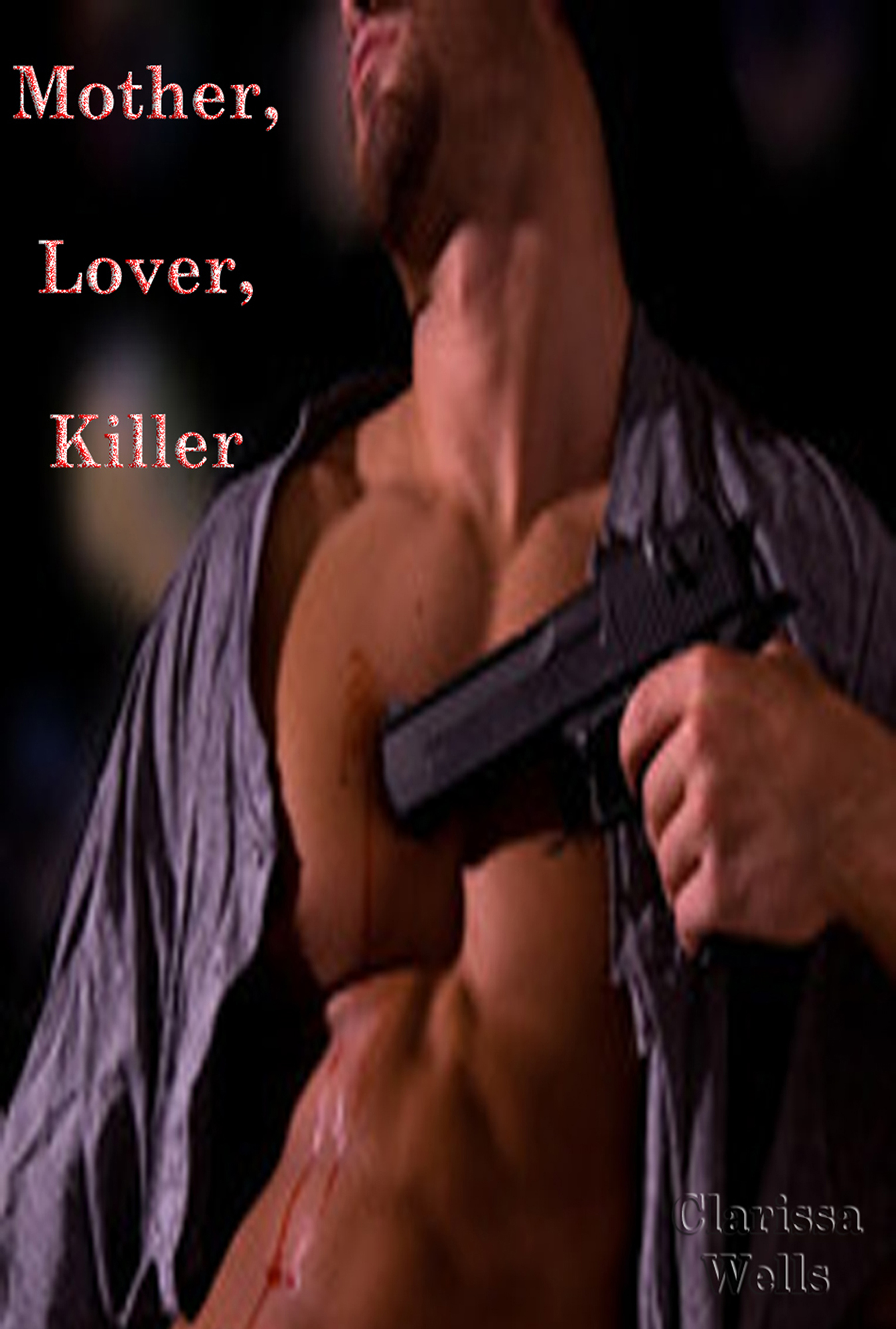 Mother, Lover, Killer