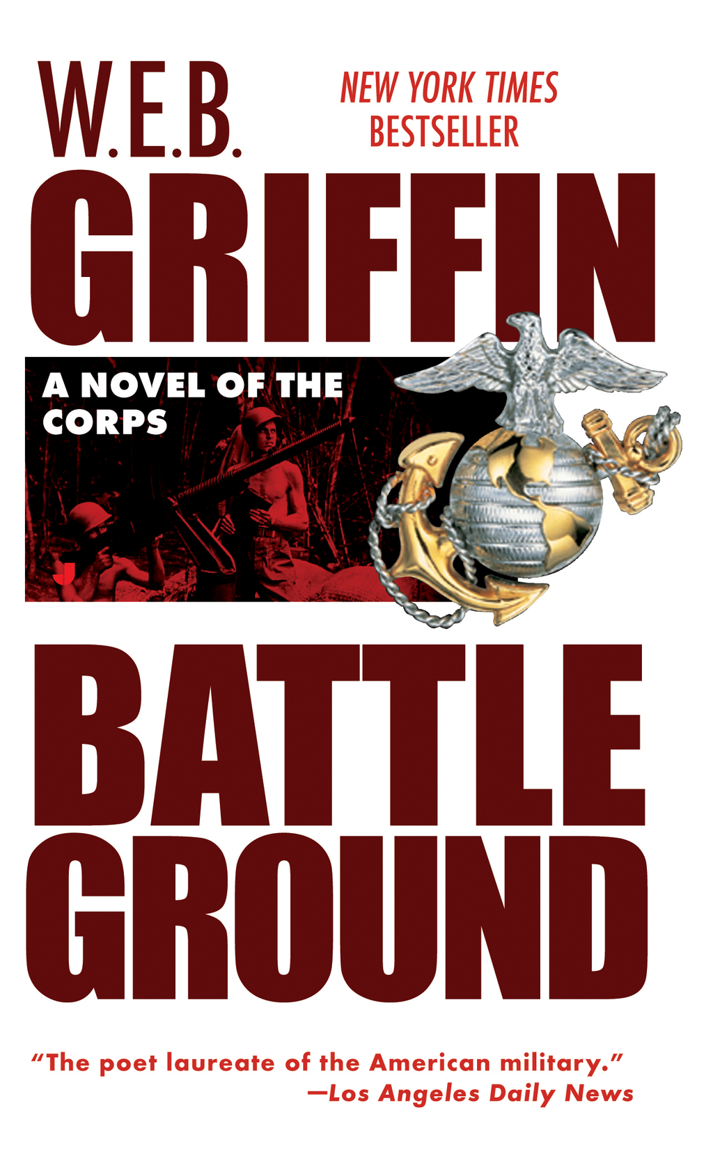 Battleground By: W.E.B. Griffin