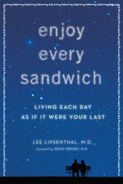 Enjoy Every Sandwich By: Lee Lipsenthal