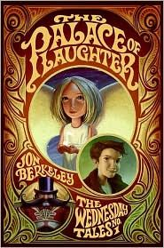 The Palace of Laughter By: Jon Berkeley,Brandon Dorman