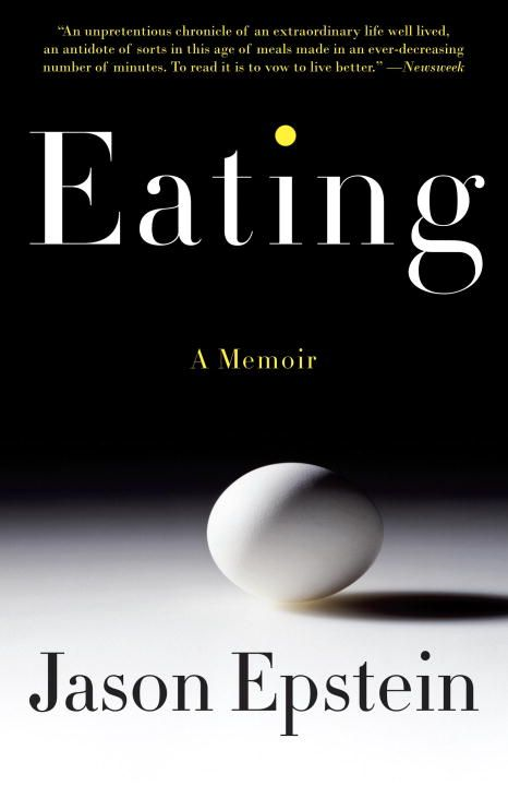 Eating By: Jason Epstein