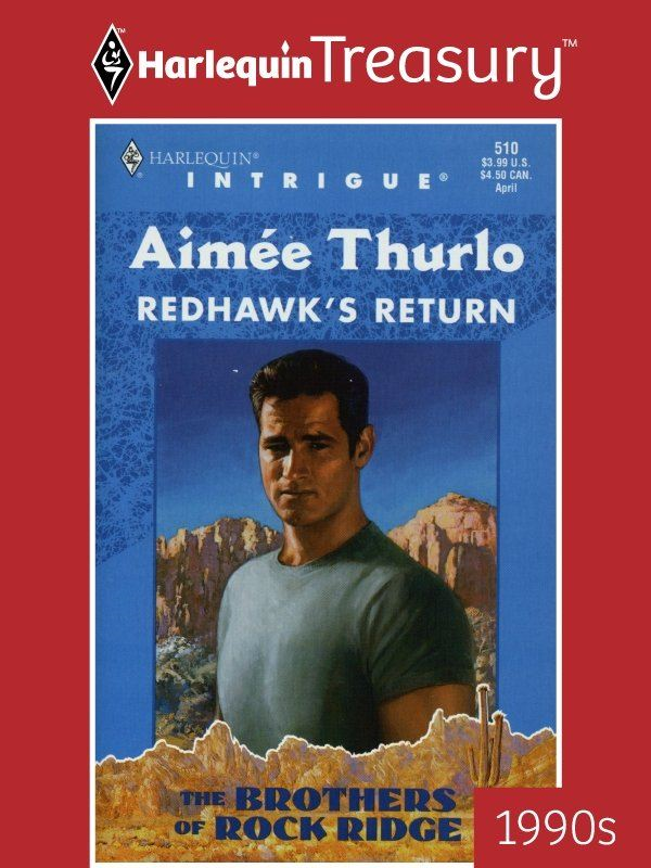 Redhawk's Return By: Aimee Thurlo