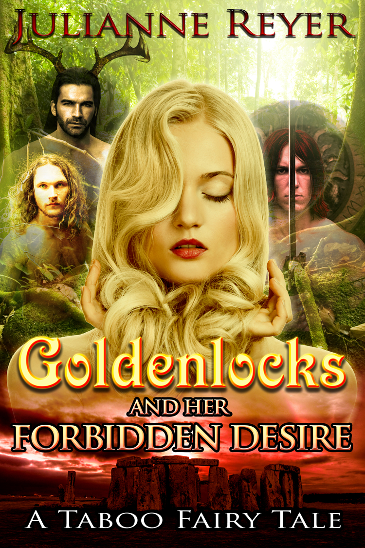 Goldenlocks and Her Forbidden Desire (Goldilocks, fairy tale erotica, erotic fairy tale, spanking, gangbang, virgin, beast)