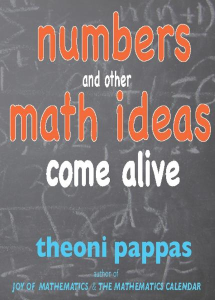 Numbers and Other Math Ideas Come Alive