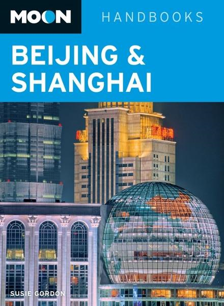 Moon Beijing & Shanghai By: Susie Gordon