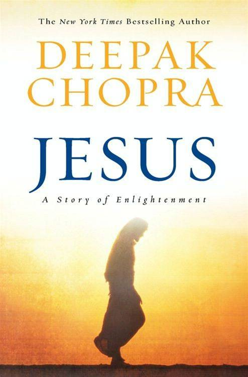 Jesus By: Deepak Chopra