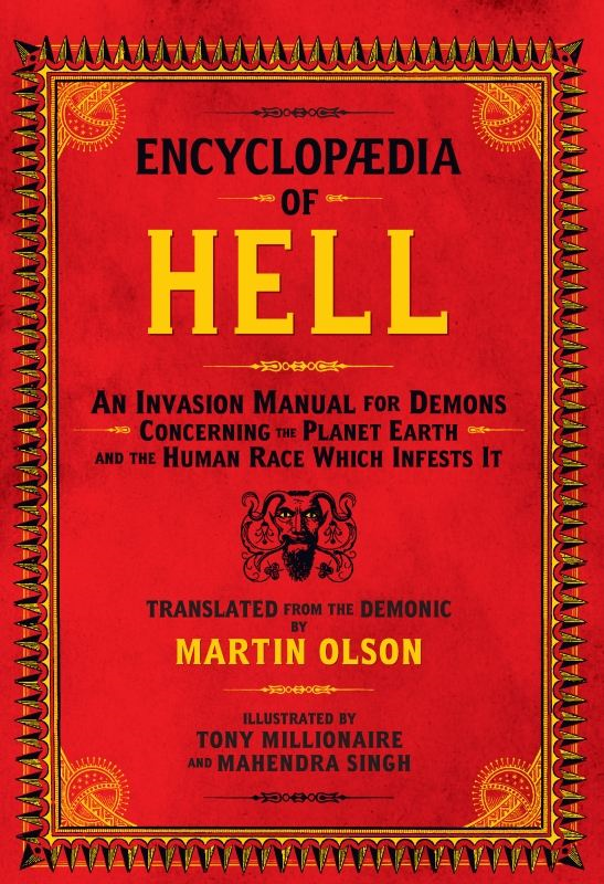 Encyclopaedia of Hell By: Martin Olson,Mahendra Singh,Tony Millionaire