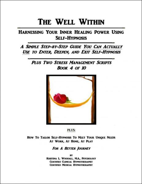 The Well Within: Self-Hypnosis for Stress Management