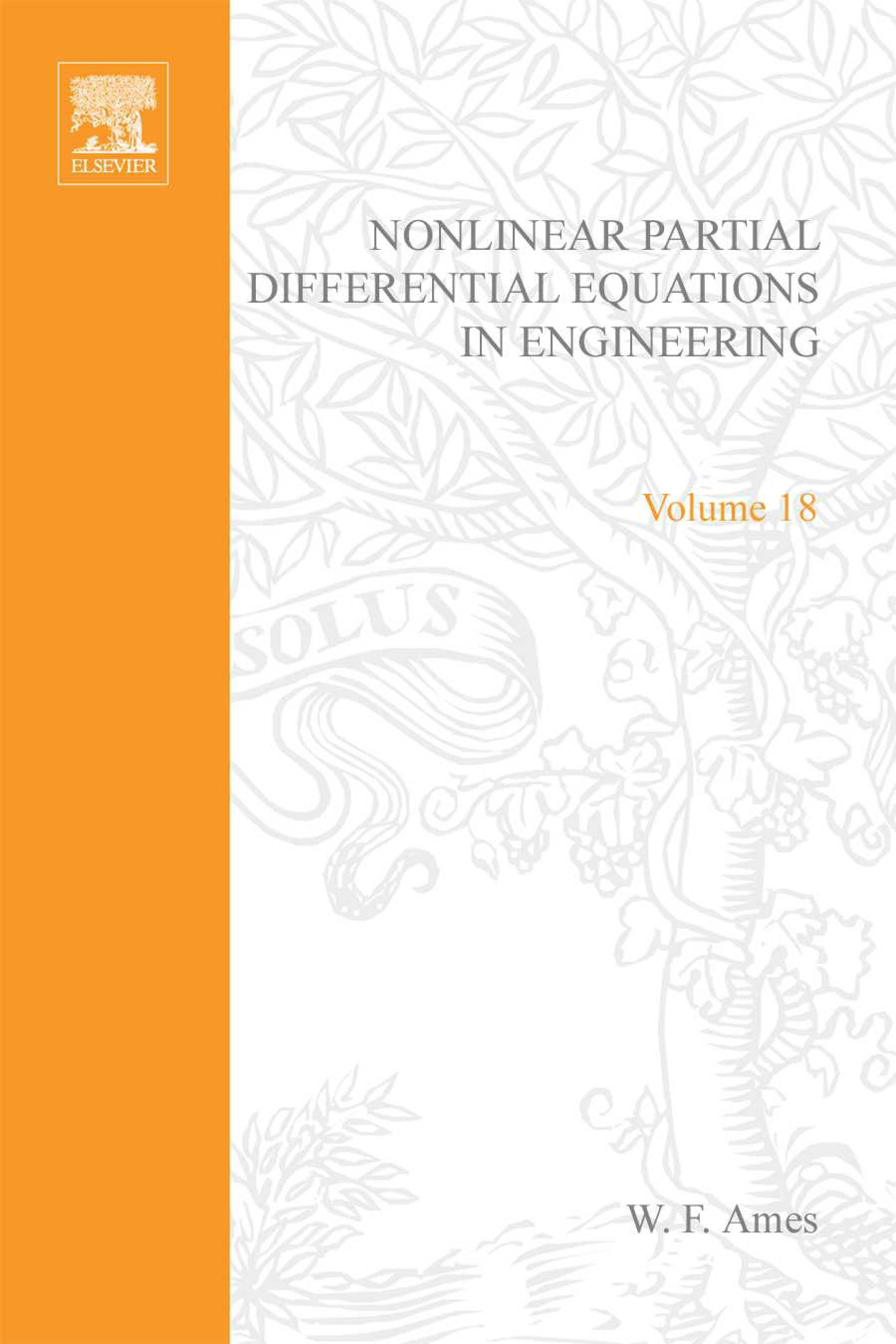 Nonlinear Partial Differential Equations in Engineering: v. 1: v. 1