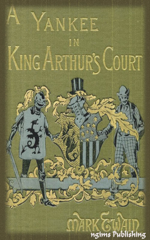 A Connecticut Yankee in King Arthur's Court (Illustrated + Audiobook Download Link + Active TOC)