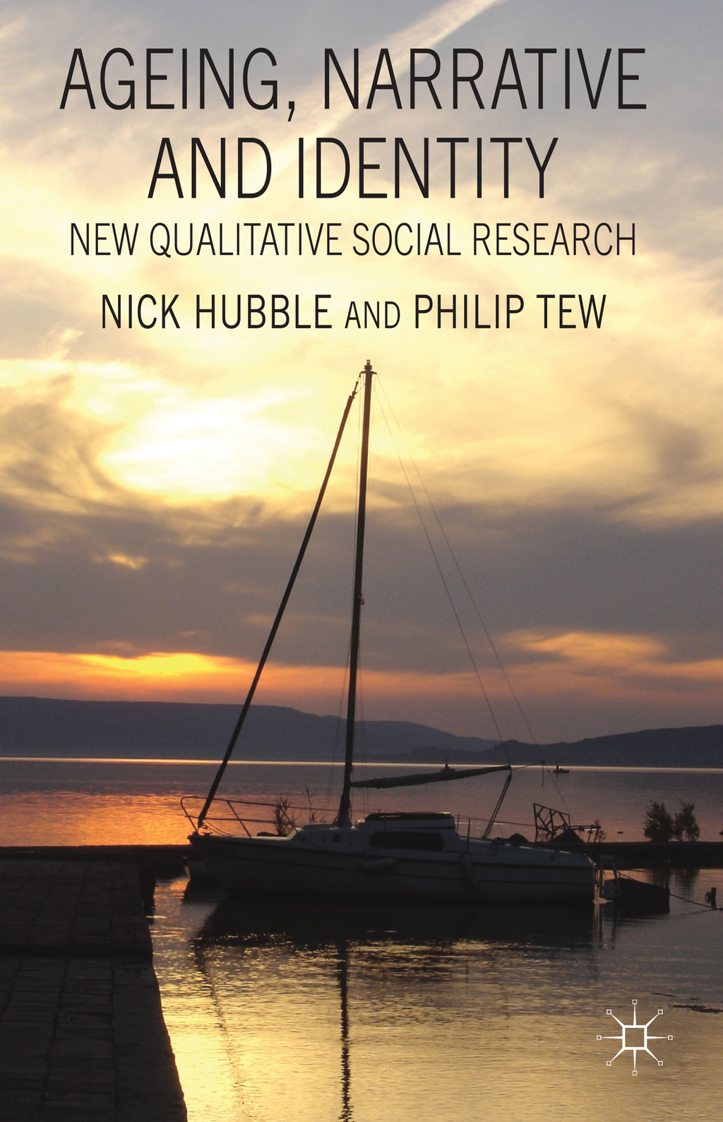 Ageing,  Narrative and Identity New Qualitative Social Research