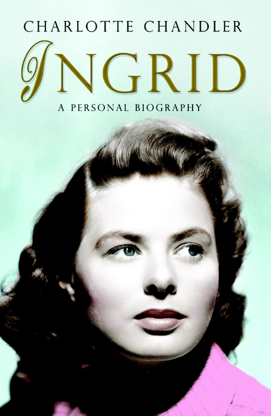 Ingrid By: Charlotte Chandler